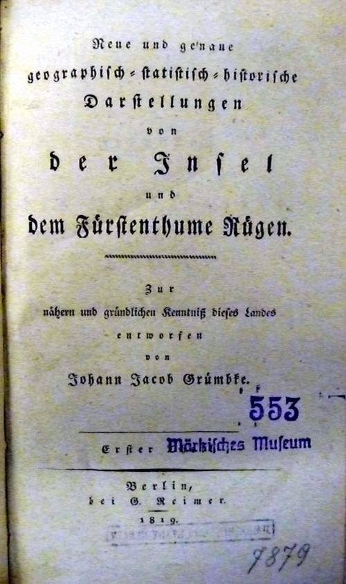 Ausführliche Beschreibung der Insel Rügen durch J. J. Grümbke 1819